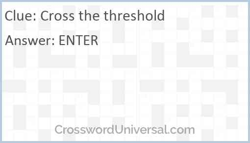 Cross the threshold Answer