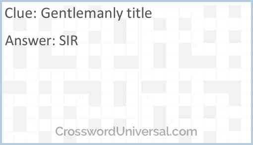 Gentlemanly title Answer