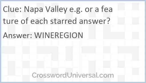 Napa Valley e.g. or a feature of each starred answer? Answer