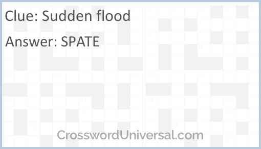 Sudden flood Answer