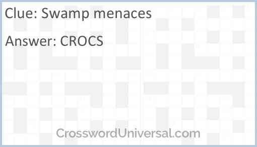 Swamp menaces Answer