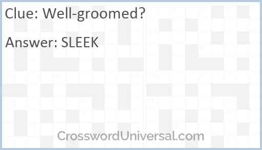 Well-groomed? Answer