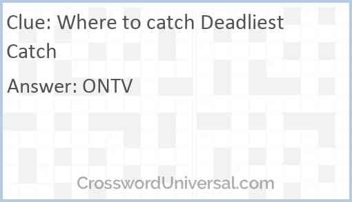 Where to catch Deadliest Catch Answer
